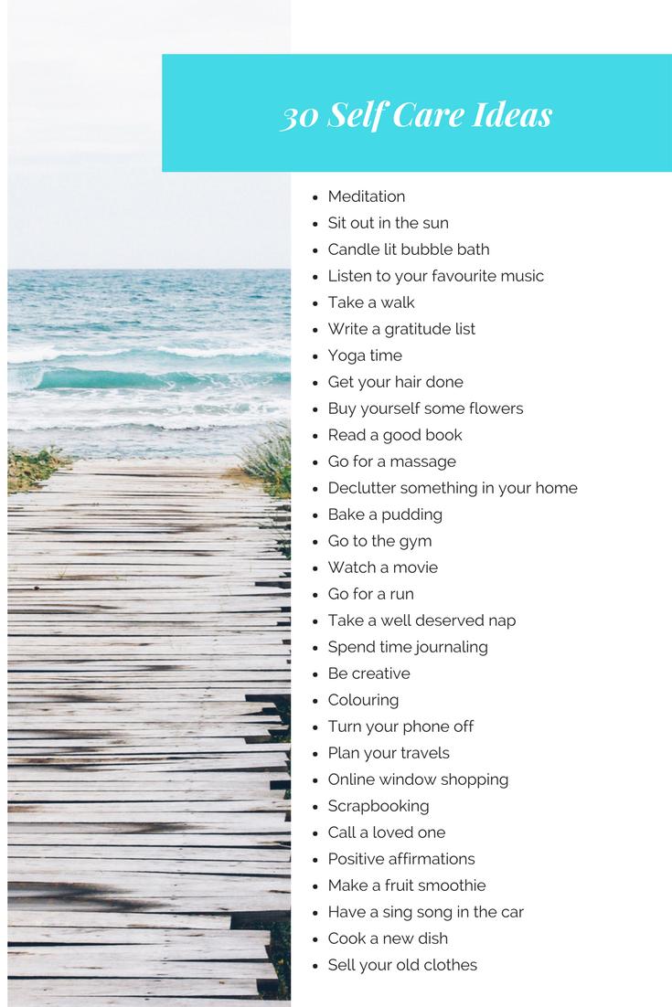 30 Self Care Ideams